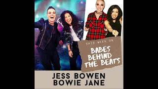 Interview with Jess Bowen & Bowie Jane - Babes Behind the Beats