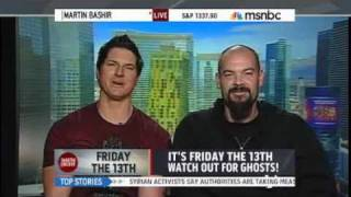 Ghost Adventures at MSNBC's The Martin Bashir Show