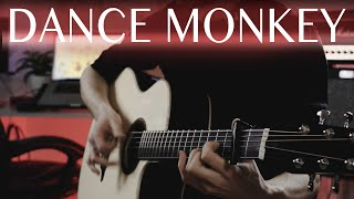 Tones and I - Dance monkey⎪Fingerstyle guitar