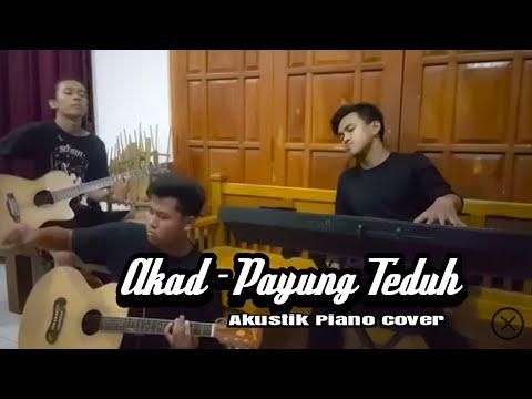 Akad - Payung Teduh (akustik piano cover)