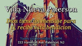 Vida Nueva Paterson Ministerio | Servicio Dominical