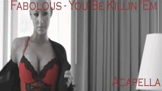 Fabolous - You Be Killin