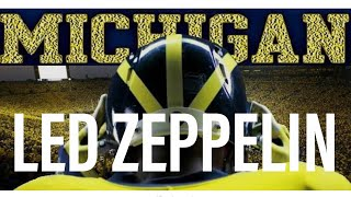 Michigan Football with Led Zeppelin | Ultimate Hype Video