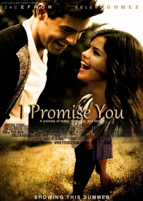 i promise you new movie with zac efron and selena gomez