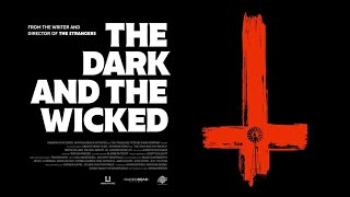 The Dark and the Wicked (2020) -- Official Trailer HD