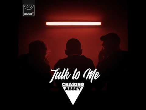 Chasing Abbey - Talk To Me (eSQUIRE Remix)