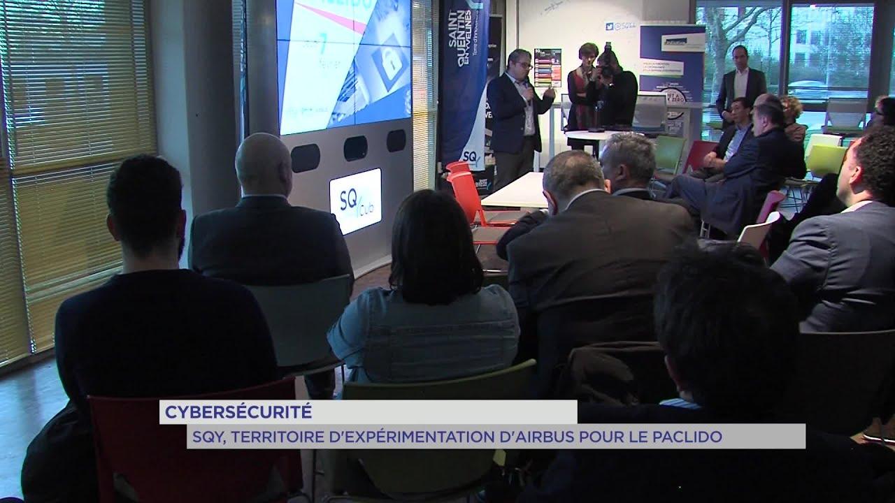 Yvelines | Cybersécurité : SQY, territoire d'expérimentation d'Airbus dans le PACLIDO