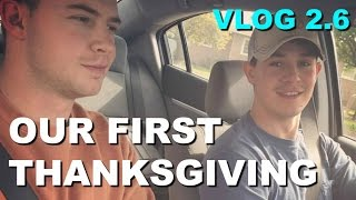 OUR FIRST THANKSGIVING - VLOG 2.6