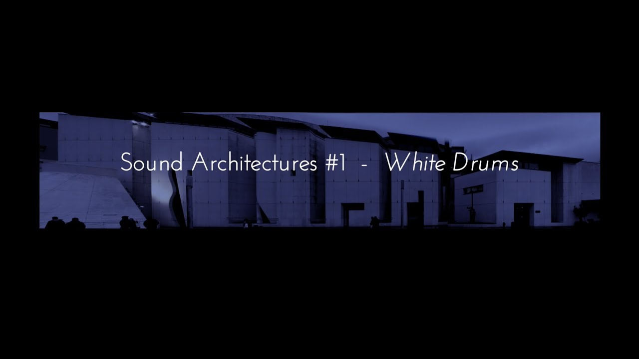 Sound Architectures #1 - White drums (Turning a building into a giant instrument)