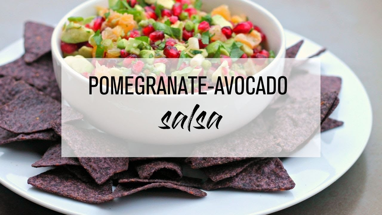 Pomegranate-Avocado Salsa - YouTube