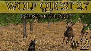 Hunter Among the Elk Herds!! || Wolf Quest 2.7 - Episode #2