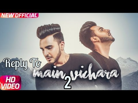 Reply To Main Vichara Armaan Bedil | New Punjabi Song 2018
