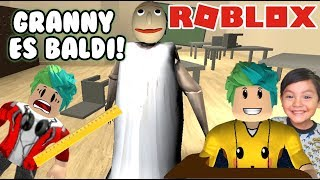 Granny is Baldi's Basics The Evil Grandmother with Friends Roblox Games