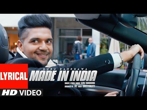 MADE IN INDIA Lyrical Video | Guru Randhawa | Bhushan Kumar | DirectorGifty | Elnaaz Norouzi | Vee