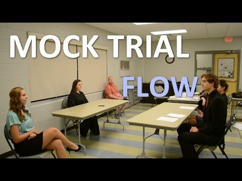 Example Mock Trial Flow