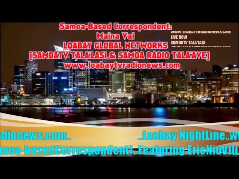 LOABAY NightLine SAMOATV & SAMOA RADIO Live Stream