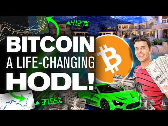 HODL Any BITCOIN & Change Your LIFE! Here's Why...