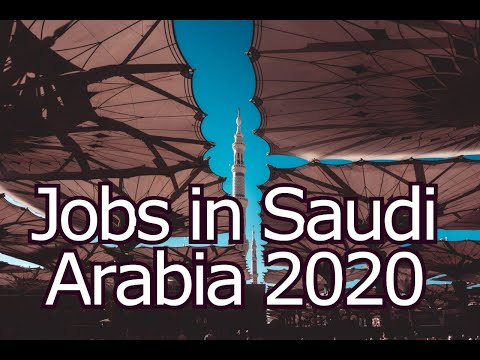jobs-in-saudi-arabia-2020-||-new-jobs-in-saudi-arabia-||-saudi-arabia-jobs-||-saudi-arabia-jobs-2020