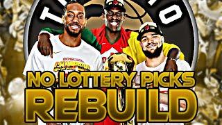 THE TORONTO RAPTORS WAY REBUILD! (NBA 2K20)