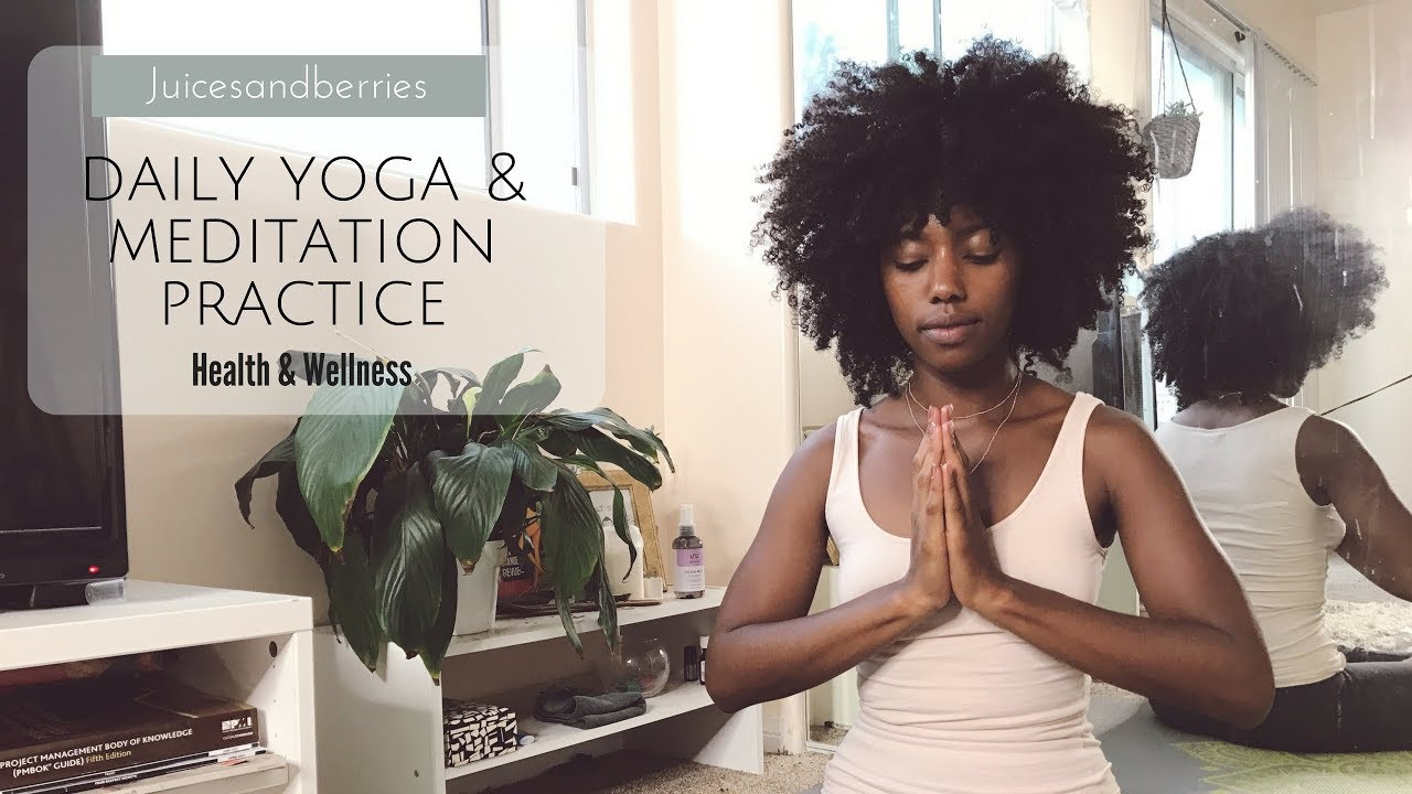 Self Care: Daily Yoga/Meditation Practice