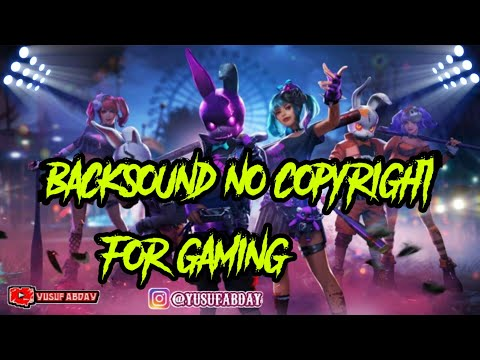 backsound-music-nocopyright-for-gaming