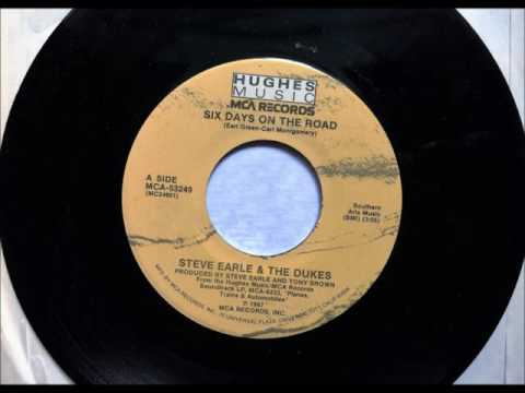 Six Days On The Road , Steve Earle & The Dukes , 1987 Vinyl 45RPM