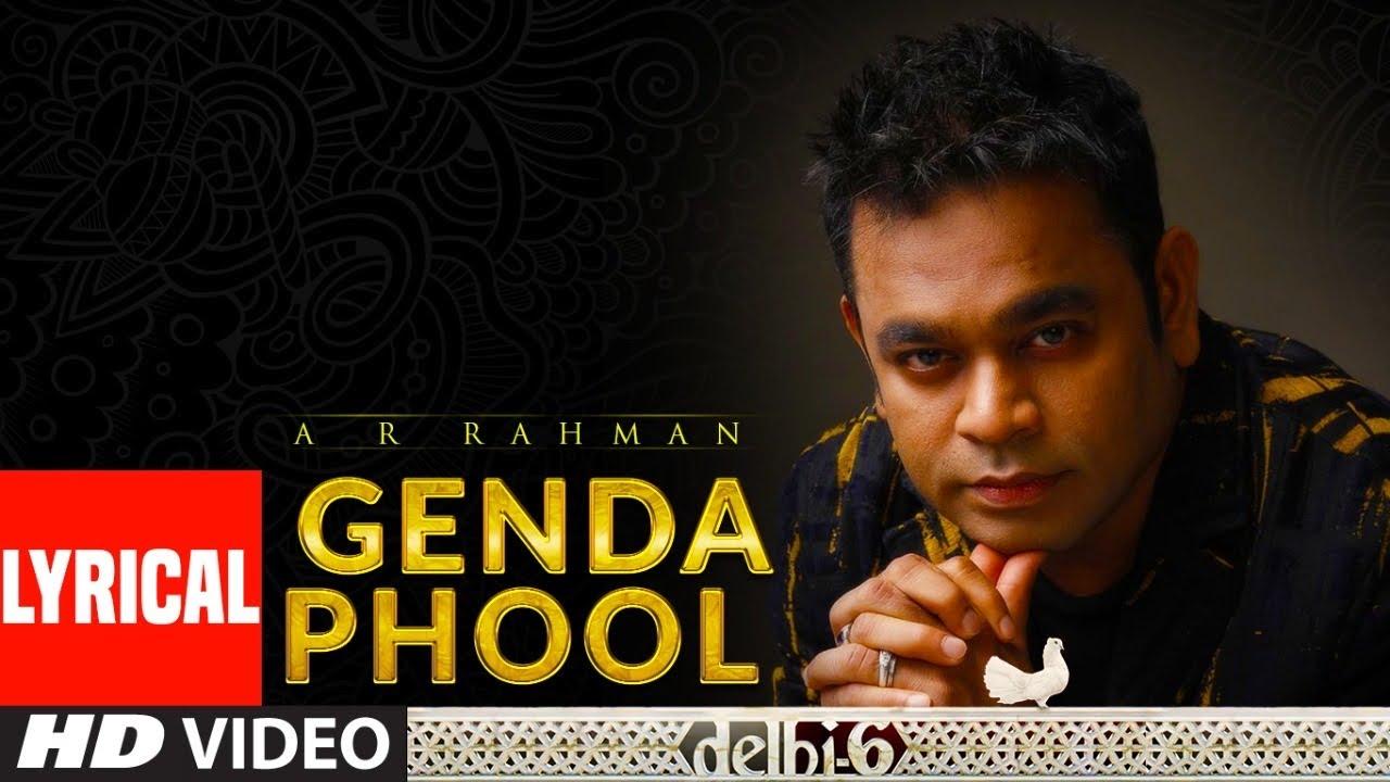 A R Rahman: Genda Phool Lyrical Video | Delhi 6 | Abhishek Bachchan, Sonam Kapoor