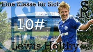 Lewis Holtby 10# - Eine klasse für sich [HD]