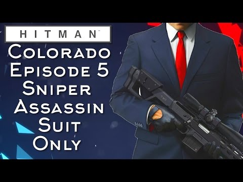 Hitman Colorado Sniper Assassin Suit Only Episode 5 (Hitman 2016)