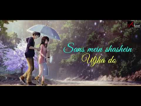 Ishq Wali Barish Mujpe Pe Barsa Do New WhatsApp Status-2018