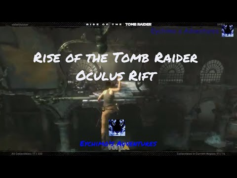 Rise of the Tomb Raider in VR