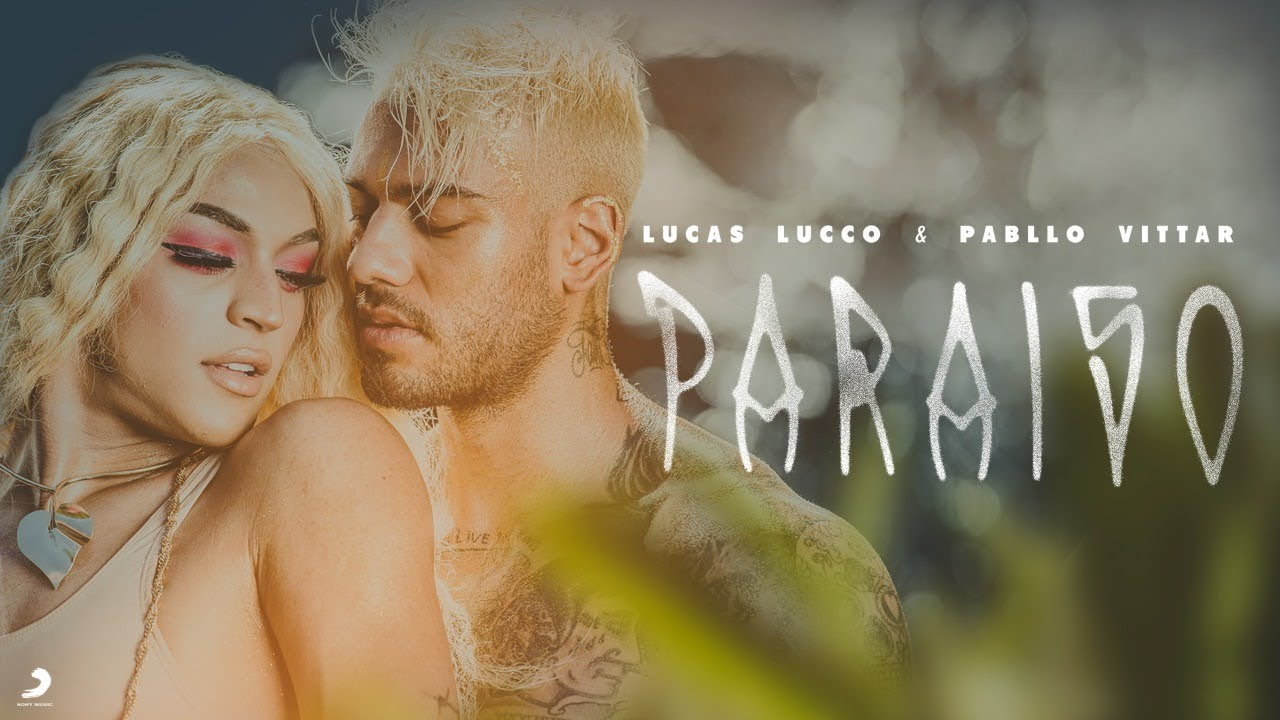 Lucas Lucco e Pabllo Vittar - Paraíso #1