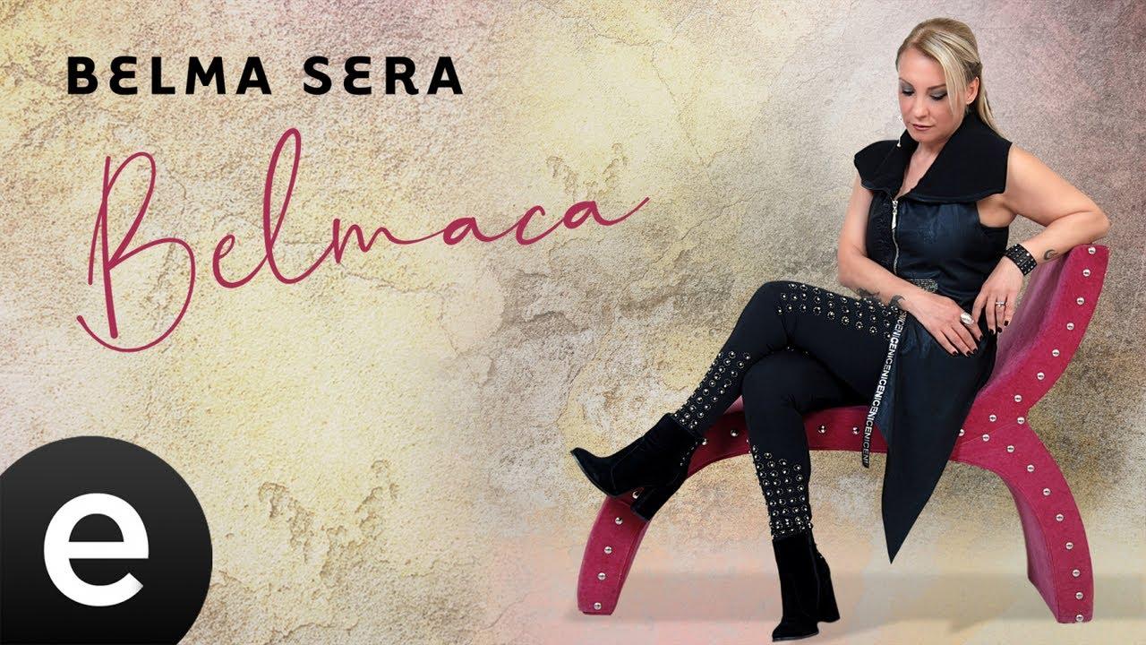 Belma Sera - Bugün Senin Doğum Günün - Official Audio