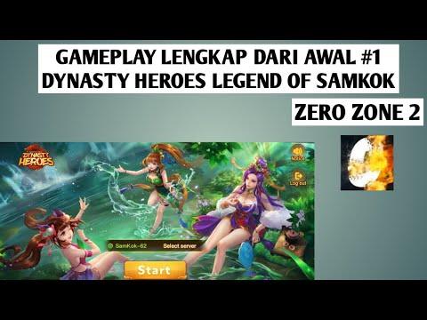GAMEPLAY LENGKAP DARI AWAL #1 DYNASTY HEROES LEGEND OF SAMKOK