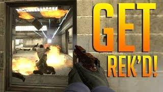 CS:GO - Get Rek