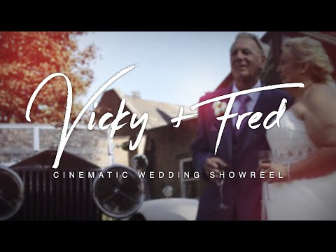 Vicky & Fred - Cinematic Wedding Showreel