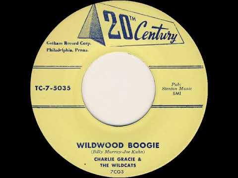 Charlie Gracie & The Wildcats - Wildwood Boogie