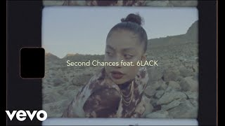 Kiana Ledé - Second Chances. (Lyric Video) ft. 6LACK