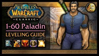 🔥Classic WoW: 1-60 Paladin v3 Leveling Guide  (Talents, Weapons, Tactics, AoE Grinding & More)