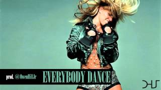 New Britney Spears Pop Type Beat Instrumental 2013 - Everybody Dance (Prod. Owen Hill Jr.)