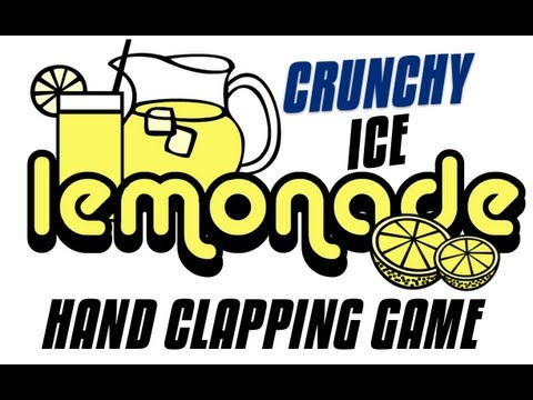 """Lemonade Crunchy Ice"" Hand Clapping Game"