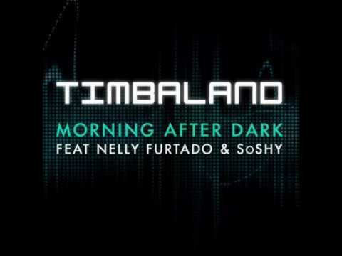 Morning After Dark (Extended Mix) [feat. SoShy & Nelly Furtado] By Timbaland