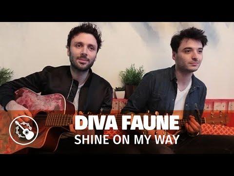 Diva Faune — Shine on my way