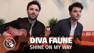 Diva Faune ? Shine on my way