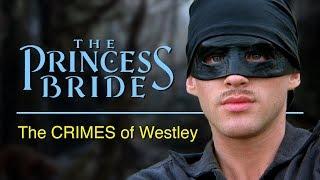 The Princess Bride | The Crimes of Westley [J. Matthew Movies, Ep 10]