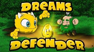 Dreams Defender