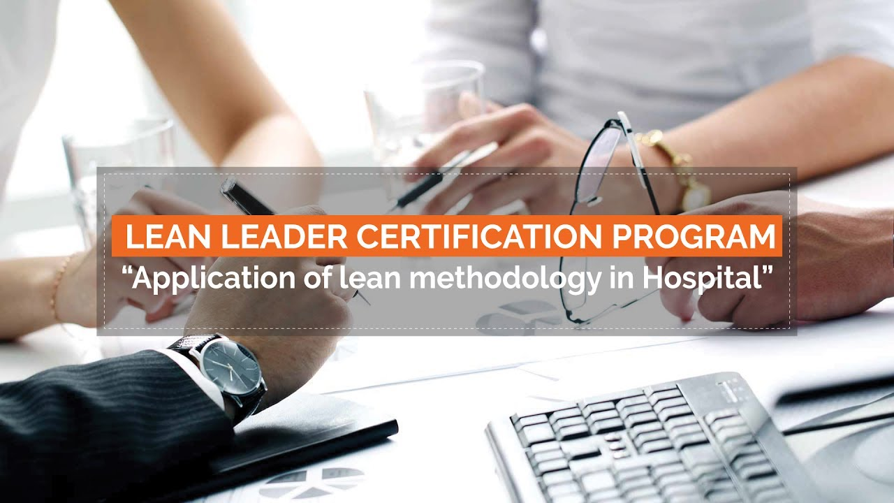 Lean Leader Certification Program Healthcare Youtube