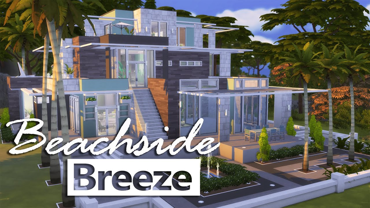 The Sims 4 | House Building - Beachside Breeze - YouTube