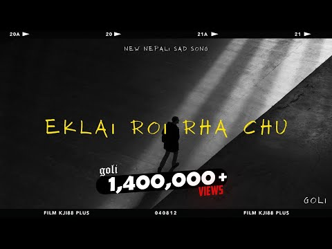 GOLi ( Eklai roi rha chu ) official audio new Nepali sad love story r&b song
