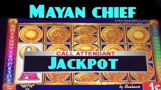 **JACKPOT HANDPAY** MAYAN CHIEF slot machine Bonus JACKPOT HANDPAY!